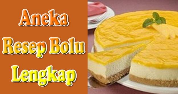 Aneka Resep Kue Bolu Dalam Satu Aplikasi