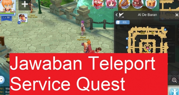 Jawaban Teleport Service Quest, Al De Baran - Ragnarok M: Eternal Love